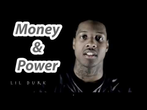 Lil Durk Money and power