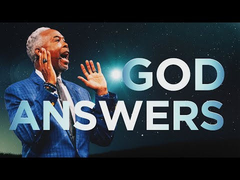 God Answers | Bishop Dale C. Bronner | Word of Faith Family Worship Cathedral