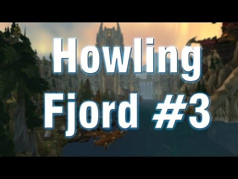 Revisiting Northrend Ep3 - Howling Fjord - Vrykul Gatecrasher?