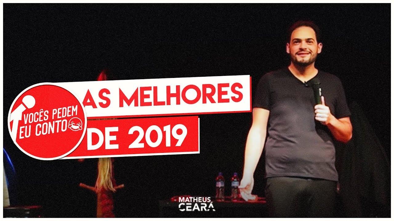 MATHEUS CEARÁ EM: AS MELHORES DE 2019| VOCÊS PEDEM EU CONTO