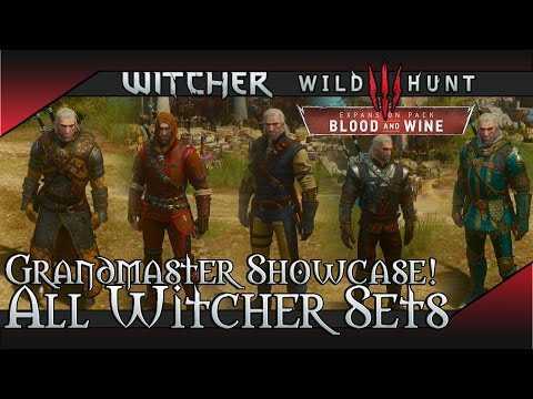 Witcher 3: Blood And Wine - All Grandmaster Witcher Gear Sets Showcase (Looks With Dyes & Stats)