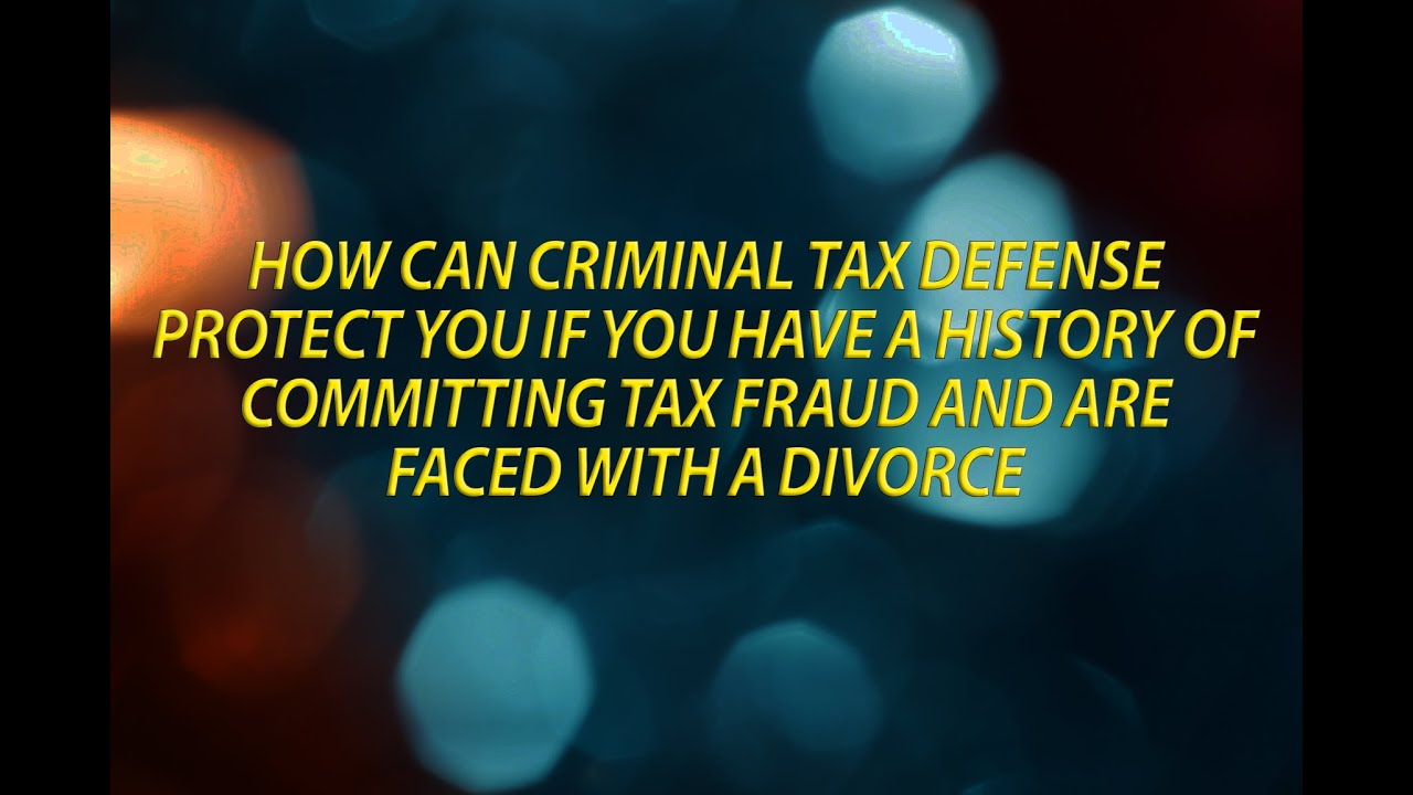 Is Tax Fraud Likely to Be Disclosed During Divorce Proceedings?Tax