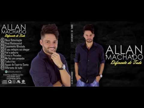 Sertanejo Gospel CD Allan Machado Completo (Lançamento Gospel 2017)