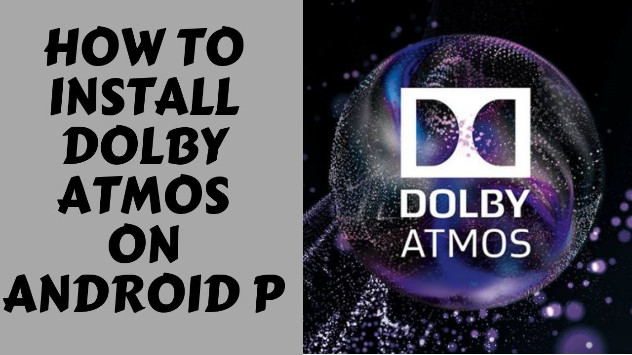 How to install Dolby atmos on redmi note 4(pie)[root]