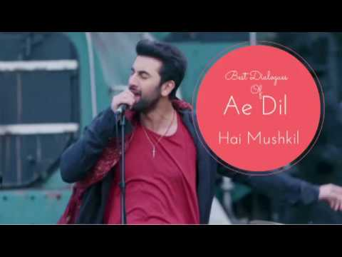 Best Dialogues Of Ae Dil Hai Mushkil |...