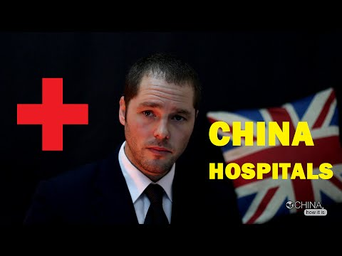 China, How it is - Hospitals in China