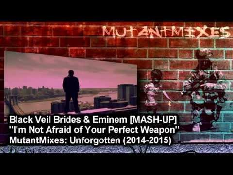 I'm Not Afraid of Your Perfect Weapon (mash-up) - Black Veil Brides & Eminem