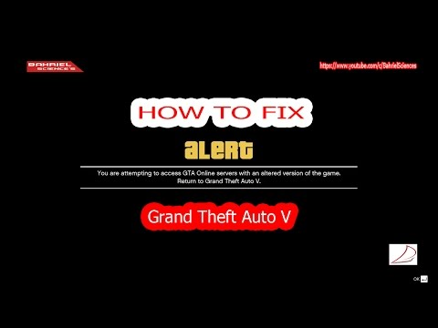 "How To FIX GTA V - ""Error"" You Are Attempting to Access GTA ONLINE Server with an Altered version"""