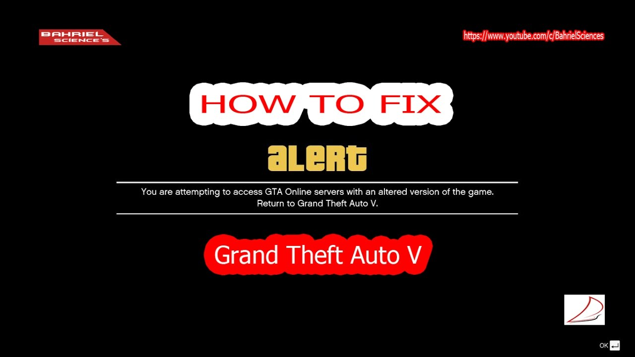 How To Fix Gta V Error You Are Attempting To Access Gta Online Server With An Altered Version
