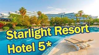 Отели Турции Starlight Resort Hotel 5 Сиде