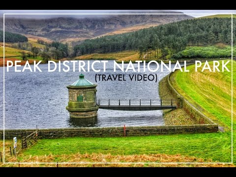 TRAVEL VIDEO - TRIP TO PEAK DISTRICT NATIONAL PARK (2016)