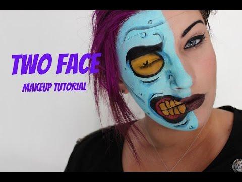 Two Face: Makeup Tutorial