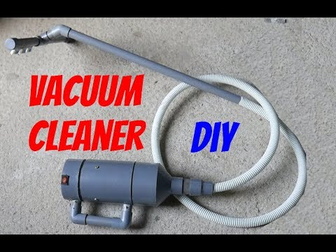 How to Make a Vacuum Cleaner from PVC Pipe and 12V motor