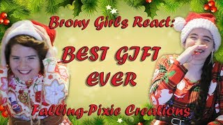 ❤ Brony Girls React ~ BEST Gift EVER