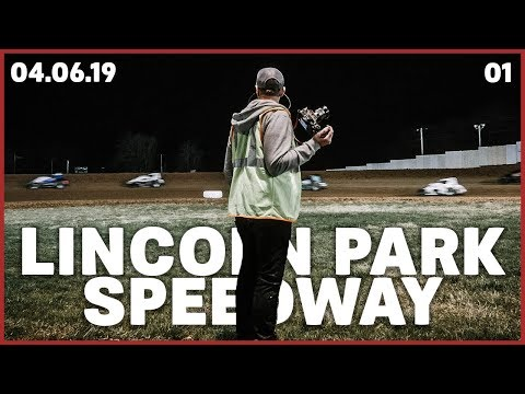 Lincoln Park Speedway | Opening Night 2019 | Episode 1