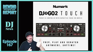 Numark DJ2GO2 Touch - The Rewind Report w/ DJ Michael Joseph e167