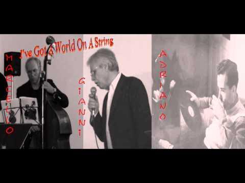 I've Got A World On A String (Harold Arlen - Ted Koehler)