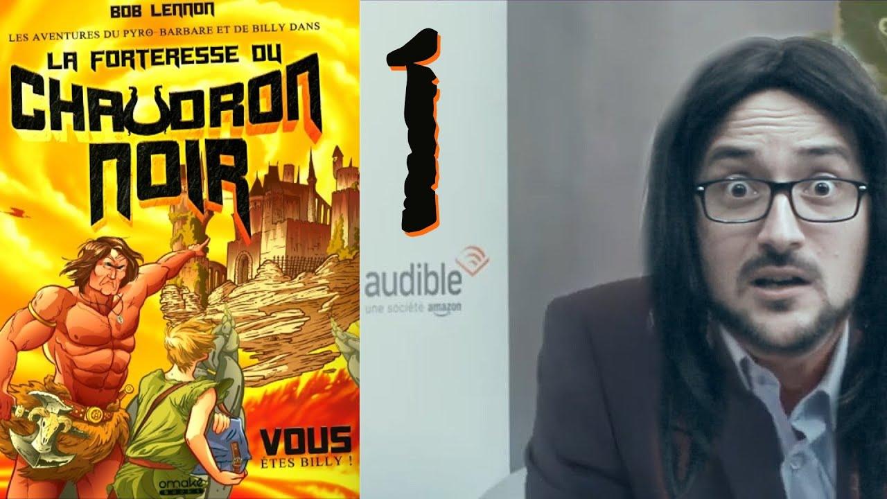 Les Aventures du Pyro-Barbare ! Le Livre De BOB LENNON (lecture) #1 !