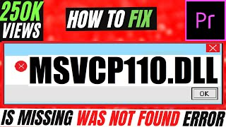✓✓✓ How To Fix msvcp110.dll Missing Error Windows 10/8.1/7