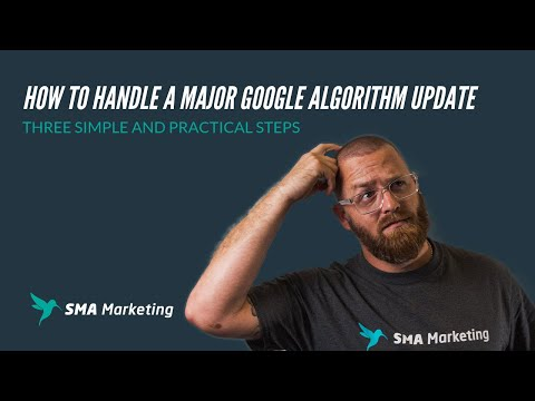 How to Handle A Major Google Algorithm Update