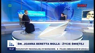 Rozmowy niedokończone: Św. Joanna Beretta Molla – życie świętej