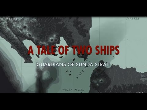 Battle of Sunda Strait: Tale of Two Ships