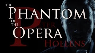 Repeat youtube video Peter Hollens Phantom Of The Opera Medley - feat. Evynne Hollens