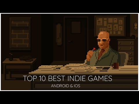 Top 10 Best Indie Games On Android & IPhone