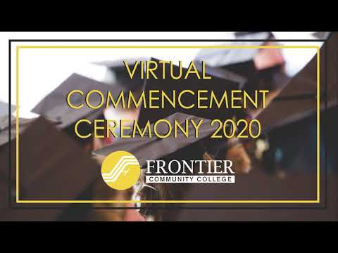 Frontier Community College 2020 Virtual Commencement Ceremony