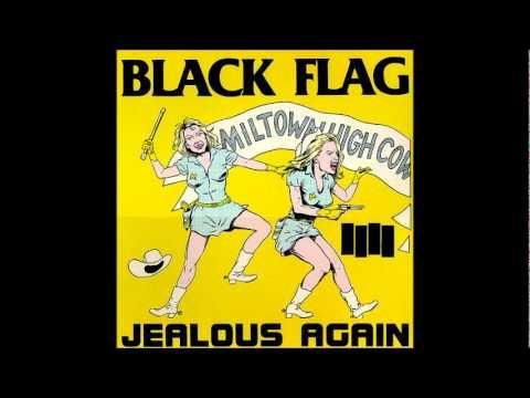 "Black Flag - ""Jealous Again"""