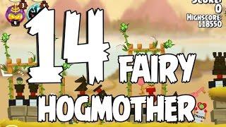 Angry Birds Seasons Fairy Hogmother 1-14 Walkthrough 3 Star