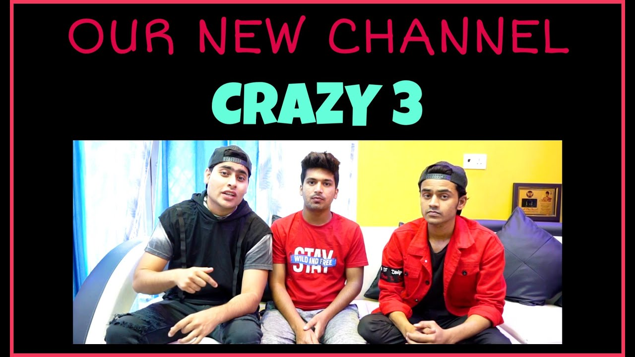 Subscribe To Our New Channel | Crazy 3
