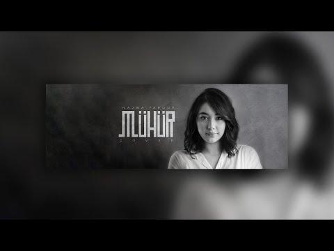 NAJWA FAROUK - MÜHÜR (cover Irmak Arıcı & Mustafa Ceceli) 2020 | نجوى فاروق