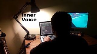 Tech, Camera, Action! Submission: Inner Voice