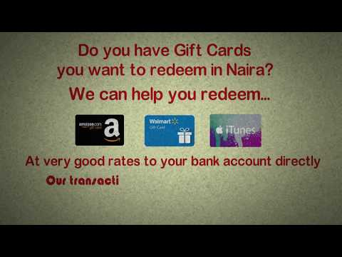 Redeem Your Amazon/iTunes/Walmart Gift Cards In Naira!