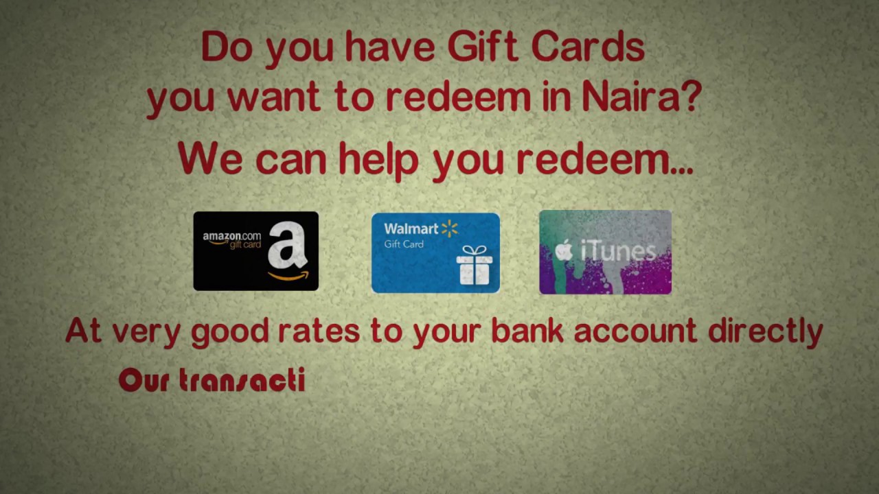 Redeem your Amazon/iTunes/Walmart Gift cards in Naira! - YouTube