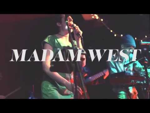 MADAM WEST - ANXIETY PALACE - LIVE FROM ALPHAVILLE