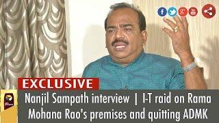 Nanjil Sampath Interview | I-T raid on Rama Mohana Rao's premises and quitting ADMK | 04/01/2017 Puthiya Thalaimurai TV Show