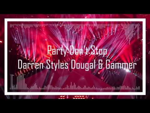 Darren Styles, Dougal & Gammer - Party Don't Stop