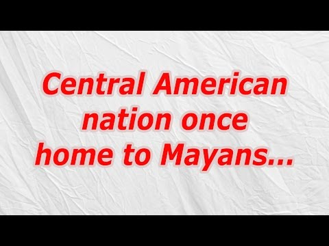 Central American nation once home to Mayans (CodyCross Crossword Answer)