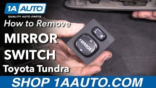 How to Remove Mirror Switch 00-06 Toyota Tundra