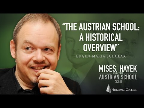 The Austrian School: A Historical Overview - Eugen-Maria Schulak