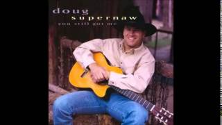 Doug Supernaw: Not Enough Hours In The Night