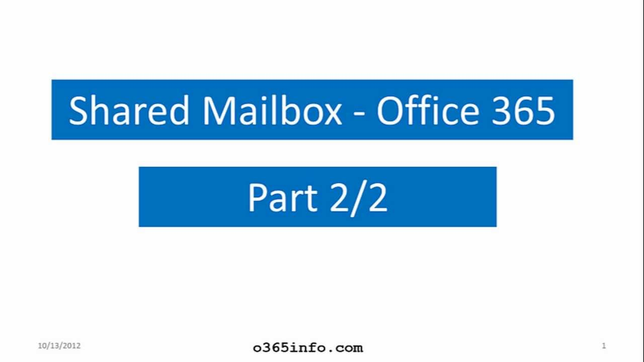 Manage Shared Mailbox by using PowerShell | Office 365 - o365info com