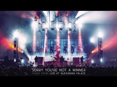 Enter Shikari - Sorry You're Not A Winner (Live At Alexandra Palace)