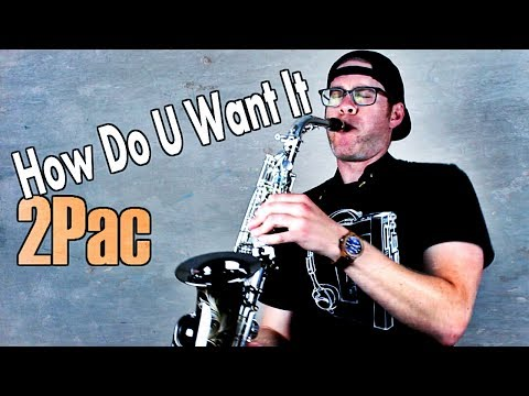 Giveaway & Funky Sax Jam!! - 2Pac - How Do U Want It