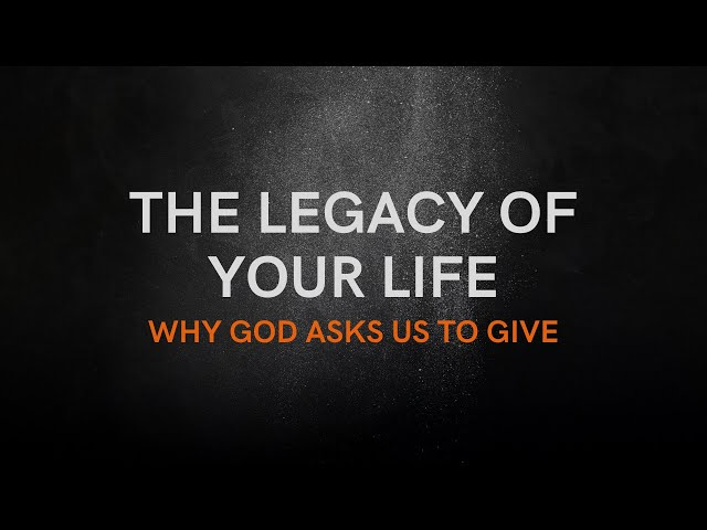 The Legacy of Your Life: Missionary Offering with Andrew Owen
