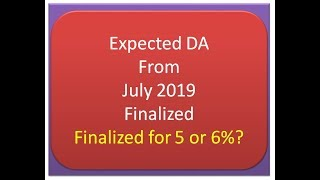 Expected DA  From July 2019  Finalized