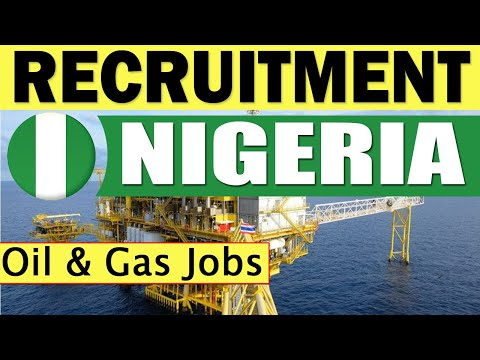 Oil And Gas Projects In Nigeria | Job Recruitment To Nigeria - Africa | Apply Now