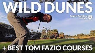 WILD DUNES PART 1 + Best Tom Fazio Golf Courses [South Carolina 2019]